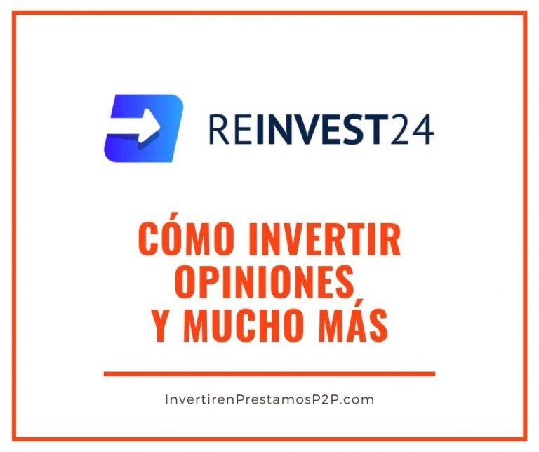 Reinvest24: cómo invertir, opiniones…