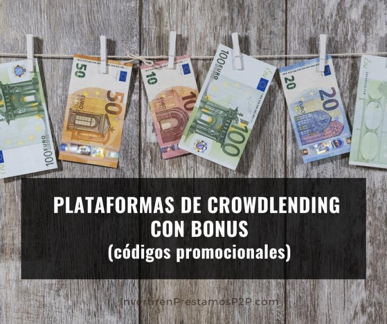 Plataformas de crowdlending con bonus (códigos promocionales)